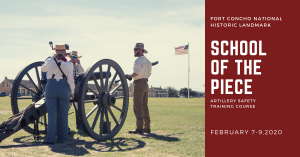 School of the Piece: Artillery Safety Training Course @ Fort Concho National Historic Landmark